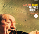 Ask Me Now!/Pee Wee Russell