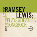 Plays The Beatles Songbook (Great Songs/Great Performances)/Ramsey Lewis