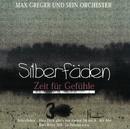 Silberfäden/Max Greger