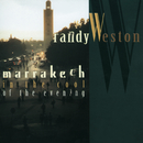 Marrakech In The Cool Of The Evening/Randy Weston