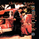 Gettin' To It/Christian McBride