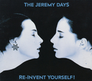 Re-Invent Yourself/The Jeremy Days