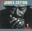 Living The Blues/James Cotton