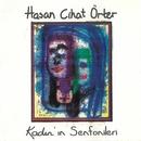 Kadin'in Senfonileri/Hasan Cihat Orter