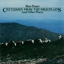 Cattlemen from the High Plains and Other Places/Slim Dusty