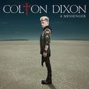 A Messenger/Colton Dixon