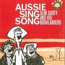 Aussie Sing Song (Remastered)/Slim Dusty & His Bushlanders