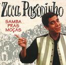 Samba Pras Moças/Zeca Pagodinho