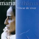 Brincar De Viver/Maria Bethânia