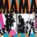 """Mama """"Grandes Exitos""""/Mama"""