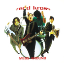 Mess Around/Redd Kross