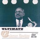 Ultimate Coleman Hawkins/Coleman Hawkins