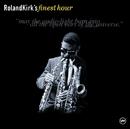 Roland Kirk's Finest Hour/Roland Kirk