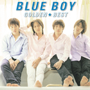 ゴールデン☆ベスト BLUE BOY/BLUE BOY