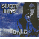 SWEET DAYS/BLANKEY JET CITY