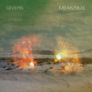 Meantime/GIVERS