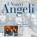 Donna Felicita' E Altri Successi/I Nuovi Angeli
