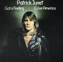 Got A Feeling (I Love America)/Patrick Juvet