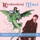 Neohrožený Mikeš/Jiri Schmitzer