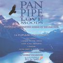 Pan Pipe Love Moods/Free The Spirit