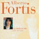 La Sedia Di Lilla' E Altri Successi/Alberto Fortis