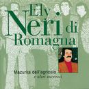 Mazurka Dell'Agricolo E Altri Successi/Ely Neri
