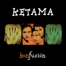 Konfusion/Ketama
