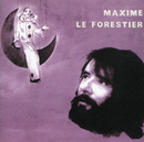 Hymne A Sept Temps/Maxime Le Forestier