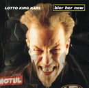 Bier Her Now!/Lotto King Karl