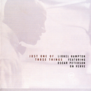 Just One of Those Things: Lionel Hampton Featuring Oscar Peterson on Verve/Lionel Hampton