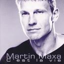 C'est la vie/Martin Maxa