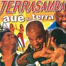 Auê Do Terra/Terra Samba
