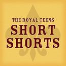 Short Shorts (International Version)/The Royal Teens