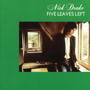 Five Leaves Left/Nick Drake