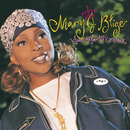 What's The 411?/Mary J. Blige
