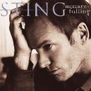 STING/MERCURY FALLIN/Sting