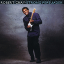 Strong Persuader/The Robert Cray Band
