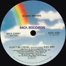 Don't Be Cruel (Remixes)/Bobby Brown