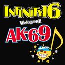 DYNAMITE/INFINITY 16 welcomez AK-69