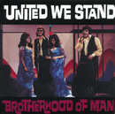 United We Stand/Brotherhood Of Man