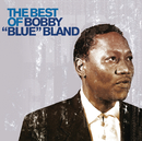 "The Best of Bobby 'Blue' Bland/Bobby ""Blue"" Bland"