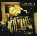 Franks Wild Years/Tom Waits