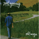 Old Ways/Neil Young & Crazy Horse