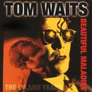 Beautiful Maladies:  The Island Years/Tom Waits
