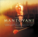 The Singles Collection/Mantovani