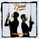 Pronounced Jah-Nay/Zhané