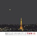 「東京ワンダーホテル&ツアーズ」オリジナル・サウンドトラック/佐藤竹善, 西村智彦, 野澤美香
