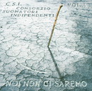 Noi Non Ci Saremo Vol.1/C.S.I.