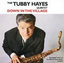 ダウン・イン・ザ・ヴィレッジ/Tubby Hayes Quintet