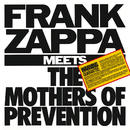 Frank Zappa Meets The Mothers Of Prevention/Frank Zappa